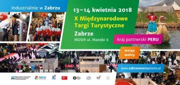 X MIĘDZYNARODOWE TARGI TURYSTYKI W ZABRZU 13-14 kwietnia 2018r.