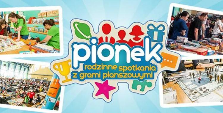 29 edycja PIONEKA - czyli rodzinne spotkania z grami planszowymi