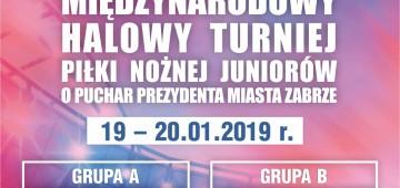 XXVII Międzynarodowy Halowy Turniej Piłki Nożnej Juniorów o Puchar Prezydenta Miasta Zabrza